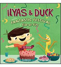 Ilyas and Duck Fantastic Festival Eid-al-Fitr